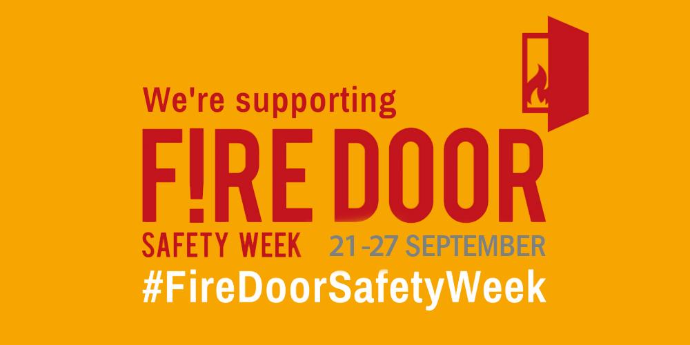 Proud Supporters of Fire Door Safety Week 2020